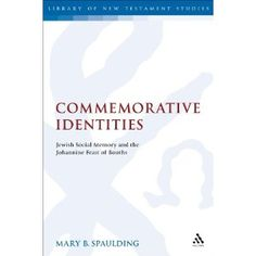 """""""Commemorative Identities"""" represents a significantly new approach to the issue of replacement/abrogation vs. continuation of Jewish thought patterns and practices among Jewish Christ-followers as they are addressed by the Johannine author."""