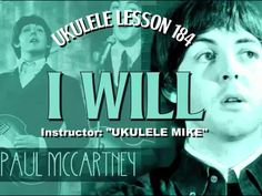 I WILL by The Beatles - Ukulele tutorial by Ukulele Mike Lynch