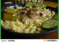 Znojemská omáčka s těstovinami recept - TopRecepty.cz Pasta Dishes, Pasta Salad, Stew, Risotto, Potato Salad, Macaroni And Cheese, Potatoes, Chicken, Meat
