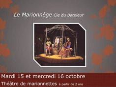 Théâtre de marionnettes Le Marionnège. Du 15 au 16 octobre 2013 à Varennes-Vauzelles.