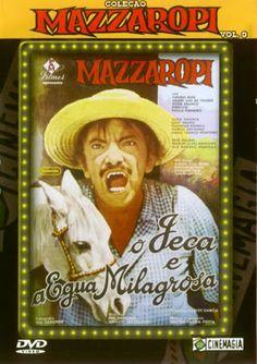 Mazzaropi - O Jeca e A Égua Milagrosa CO (1980) 1H 45Min  Assisti 03/2017 - MN 6/10 (No Pin it)