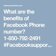 What are the benefits of Facebook Phone number? 1-850-792-2491  #Facebooksupport #Facebookcustomersupport #Facebookphonenumber #Facebooksupportnumber Our certified tech-heads has been praised by their customers because they have delivered above par services to them which they were not expecting. So, if you are also looking for the reliable help then you need to move your fingers on your Smartphone keypad and give us a ring at Facebook phone number 1-850-792-2491. For more visit us our…