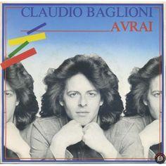 ARTISTA: CLAUDIO BAGLIONI LATO A: AVRAI LATO B: 5. (UNA CASA NUOVA) - AVRAI (VERSIONE STRUMENTALE)