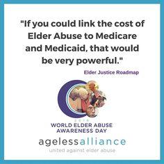 Elder Justice Roadmap Quote World Elder Abuse Awareness Day 2016
