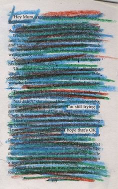fuckyeahbookarts I like how the artist Emily Davies used crayon instead of the usual black pen in this piece of black-out poetry…makes it appear more childlike and vulnerable. Blackout Poetry, Poetry Art, Poetry Quotes, Pretty Words, Beautiful Words, Found Poetry, Altered Books, Book Pages, Mood Quotes
