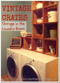How to Organize the LAUNDRY ROOM. Using great vintage crates for storage!  @ Northern Cottage