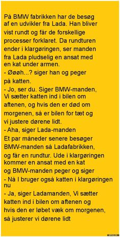 På BMW fabrikken har de Funny Things, Funny Stuff, Internal Motivation, Spas, Alter, Positivity, Bmw, Camping, Memes