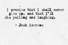 Quote- jack kerouac