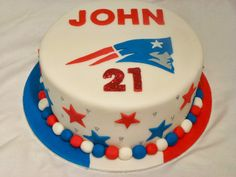 Cakes and Other Delights: New England Patriots - Happy 21st John!