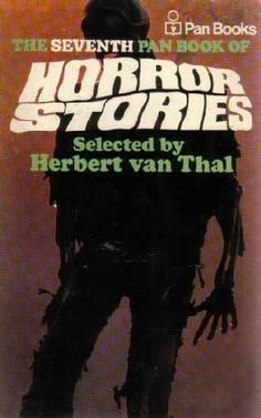 The Pan Book of Horror Stories.  This was the one I owned, but I must have read the whole series.Scary? Not really, but we thought they were.