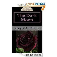 Amazon.com: The Dark Moon (The Parker Harris Series) eBook: Amy McClung: Kindle Store  My third book, final book of the series