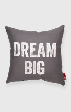 Dream Big Grey Throw Pillow