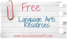 Free Language Arts Resources! #homeschool #grammar