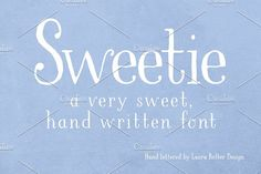 LBSweetie by Laura Bolter Design on @creativemarket