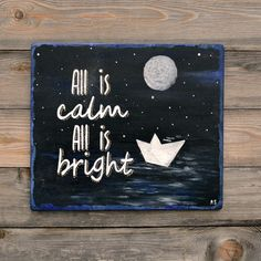 """Items similar to Christmas Inspirational - Christmas Decor - Wall Art – """"All Is Calm All Is Bright"""" Hand painted Positive Quote Wood Sign on Etsy Motivational Gifts, A Hook, Home Quotes And Sayings, Posca, Wooden Signs, Wall Art Decor, Positive Quotes, Home And Family, Christmas Decorations"""