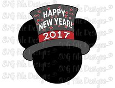 mickey mouse happy new year 2017 top hat disney by svgfiledesigns