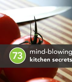 73 #KitchenHacks to save time! Love this!!