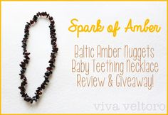 viva veltoro: Teething woes? Enter to win a Spark of Amber Teething Necklace! Review and Giveaway!