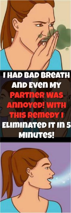 I Had Bad Breath And Even My Partner Was Annoyed! With This Remedy I Eliminated It In 5 Minutes! Tme most important thing is the complete hygiene of our health as well as our body. Unhygienic people can become quite uncomfortable for anyone. Natural Home Remedies, Herbal Remedies, Health Remedies, Diabetes Remedies, Holistic Remedies, Health Benefits, Health Tips, Health Care, Beauty Tips
