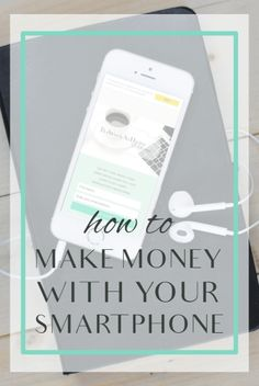 Smartphones aren't just for talking these days. They can also help you make money. Check out these great work-from-home apps.