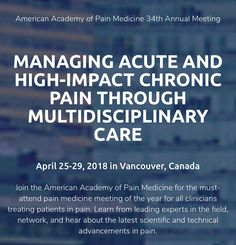 Jay E. Bowen, DO is an invited speaker at American Academy of Pain Medicine's 34th Annual Meeting on April 25-29, 2018 in Vancouver, Canada. He will be lecturing on the Update on Evidence for Regenerative Therapies for Pain.