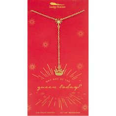 """""""Why Not Be the Queen Today"""" Necklace"""