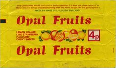 """Fruit flavoured chews made by Mars. Advertised with the slogan: """"Made to make your mouth water. """" Now called Star Burst. (But I still call them Opal Fruits). Old Sweets, Vintage Sweets, Retro Sweets, Vintage Food, 1970s Childhood, Childhood Memories, 80s Food, British Sweets, Candy Wrappers"""