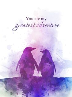 You are my greatest adventure Quote ART PRINT Penguin, Inspirational, Gift, Wall Art, Home Decor – Gift Art Prints Quotes, Art Quotes, Quote Art, New Adventure Quotes, Greatest Adventure, Penguin Quotes, Funny Penguin, Penguin Art, Pinguin Tattoo