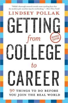 Career Books Every Young Woman Needs to Read | Getting from College to Career by Lindsey Pollak