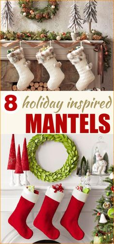 8 ways to decorate your mantel this holiday. Don't have a mantel? Use these festive ideas anywhere in your home.