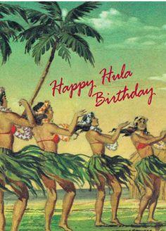 happy birthday in hawaiian hula Retro Happy Birthday, Happy Birthday Meme, Vintage Birthday Cards, Happy Birthday Pictures, Birthday Love, Happy Birthday Greetings, Happy Birthday Wishes Quotes, Birthday Quotes, Hawaiian Birthday