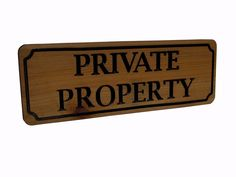 "Carved Cedar Wood "" Private Property "" Sign"