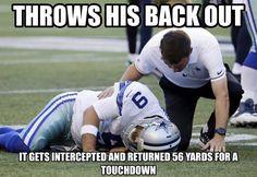Bad luck Tony Romo                                                       …