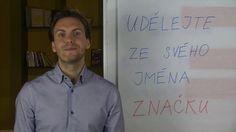 Urobte zo svojho mena značku na trhu  V 4 minútovom videu vám Tomáš Lukavec povie 3 najväčšie chyby, ktorých sa môžete dopustiť pri budovaní svojej značky a 3 kroky ako vytvoriť to, čo ste.  http://vimeo.com/104228130
