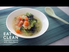 ▶ Vegetable-Miso Soup with Chickpeas - Eat Clean With Shira Bocar - YouTube