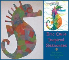 Boy Mama Teacher Mama | Eric Carle Inspired Seahorses