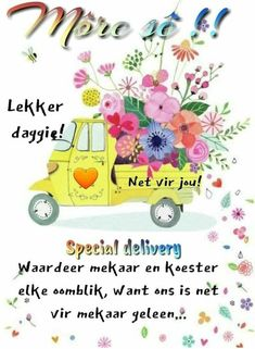 Good Morning Wishes, Morning Messages, Lekker Dag, Good Morning Inspiration, Beautiful Landscape Wallpaper, Afrikaanse Quotes, Goeie More, Christian Messages, Beautiful Prayers