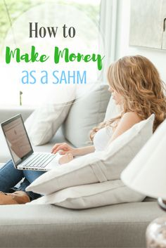 How to Make Money as a Stay at Home Mom | Work from Earn | Ways to Earn Extra Cash | Work from Home | Earn Money as a Stay at Home Wife | Monetize your Blog