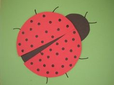 Make a Lady Bug using a hole punch and construction paper. Katie would love this.