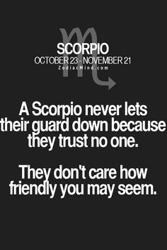 Scorpio - Approved Zodiac Mind Scorpio Quotes Image Compilation: 51 Picture Quotes About Scorpio from ZodiacMind. Zodiac Mind Scorpio, Astrology Scorpio, Scorpio Traits, Scorpio Love, Scorpio Sign, Scorpio Quotes, My Zodiac Sign, Zodiac Quotes, Gemini