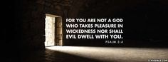 Psalms 5:4 NKJV - Nor Shall Evil Dwell With You - Facebook Cover Photo