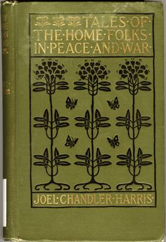 Tales of the Home Folks in Peace and War... Joel Chandler Harris   1898