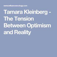 Tamara Kleinberg - The Tension Between Optimism and Reality