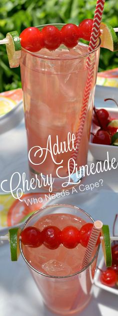 Summer is just made for fruity cocktails! One of my favorites is Adult Cherry Limeade, a little tart, a little sweet, a whole lot of yum! | Who Needs A Cape?