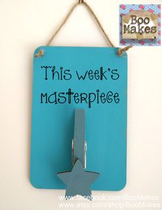 Children's Art Display Hanger - This Week's Masterpiece - School work frame by BooMakes on Etsy