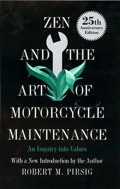 Zen the the Art of Motorcycle Maintenance. An Inquiry into Values. A book that's not about Zen or Motorcycles entirely. Zen, Strand Bookstore, Books To Read, My Books, Who Book, Book Jacket, Tumblr, Book Authors, A 17