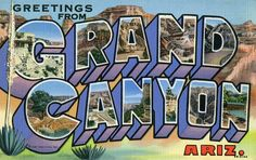 Greeting from Grand Canyon, Arizona - Large Letter Postcard by Shook Photos, via Flickr