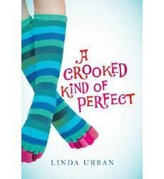 A CROOKED KIND OF PERFECT by Linda Urban - absolutely delightful, funny and even has a message.
