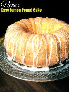 Nana's Easy Lemon Pound Cake | Aunt Bee's Recipes
