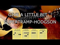 How to play give a little bit of supertramp-Roger Hodgson - YouTube